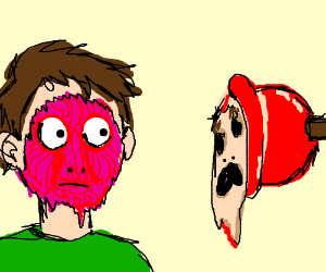 plunger sucks face and tears skin off (bloddy)