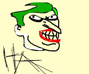The Joker has a Long Nose.
