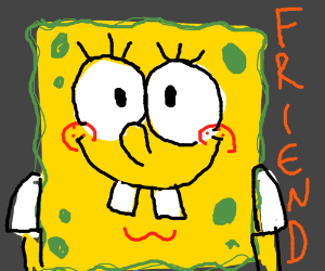 Spongebobwants to be your Friend
