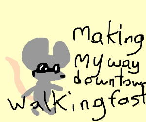 cool mouse walking fast