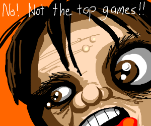 I don't want to make it top game.