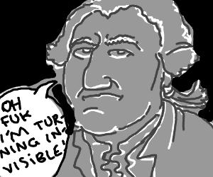 George Washington is turning invisible!