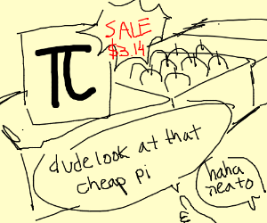 Pi is on sale $3.14