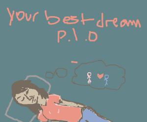 your best dream pio