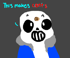 Sans with a penny on his face