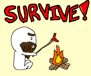 SURVIVEEEE