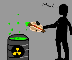 Dipping hot dogs in nuclear waste