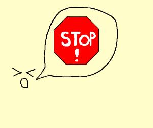 Saying stop