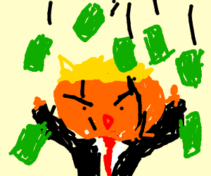 Trumpkin With Money Raining Down Drawing By Intentionallymispelled