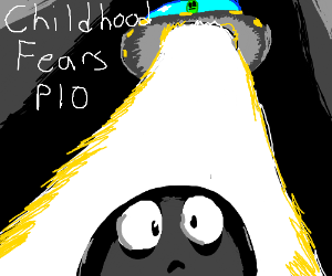 Your childhood fears (PIO)
