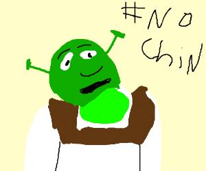 Shrek #nochin