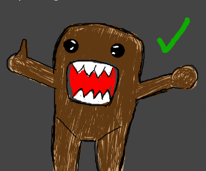 Domo approves enthusiastically.