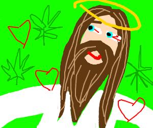Jesus is high AF