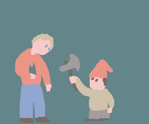 The gnome has a job with little john