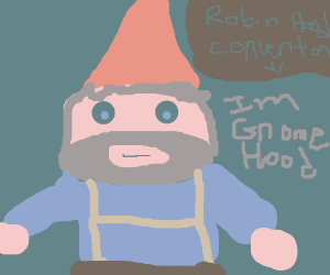 Gnome cosplaying as Robin Hood