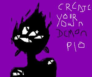 Create your own demon, PIO