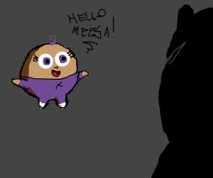 Nice to meet you Meesa. I'm Puff.