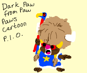 Dark Paw from Paw Paws cartoon PIO