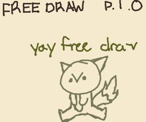 free draw pio ( it says sorry no cow )