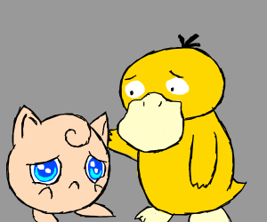 Psyduck and a very sad Jigglypuff