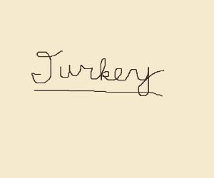 Turkey, with a signature