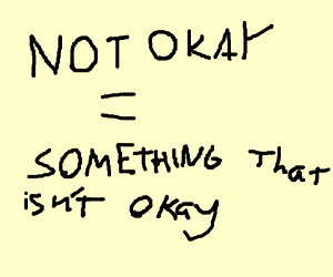 """the definition of """"not ok"""""""