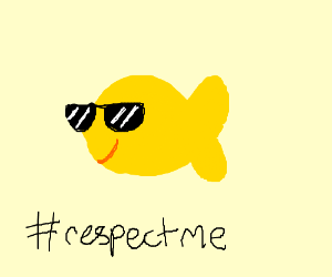 #respectthegoldfish