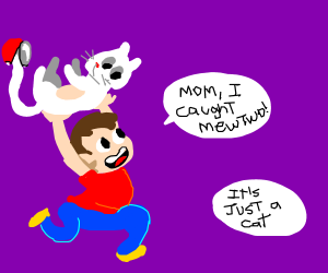 Little child tells mom that they caught mewtwo