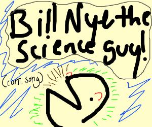 BILL! BILL! BILL! (cont. song)