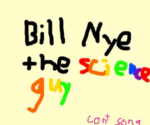 Bill!  Bill! Bill! (Continue Song)