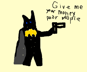 Batman stealing from the poor