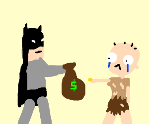 Batman robs the poor