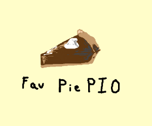 Favorite Pie (P.I.O.)
