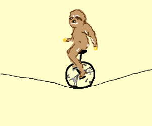 Sloth rides unicycle on tightrope.