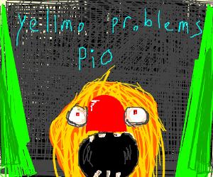 Yellmo Problems PIO