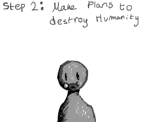 Step One: Question Humanity