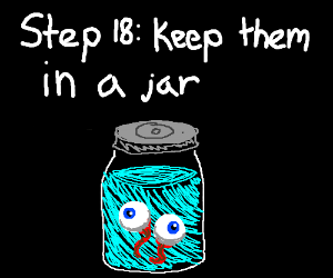 Step 17: Pull out your eyes