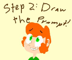 Step 1: Make a Prompt