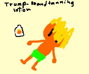 Tanning lotion! Get that amazing TRUMP ORANGE!