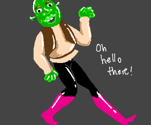 Shrek with Mettaton's legs
