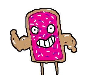 A Pop-Tart with big strong arms