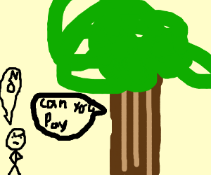 """Tree man says """"you will pay"""""""