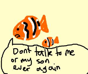 Don't take my son nemo