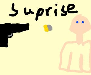 Surprise pistol headshot