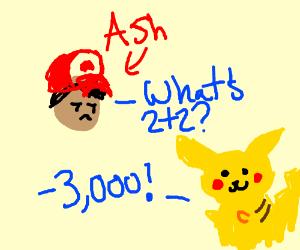 Ash finds a stupid pikachu