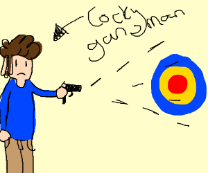 A cocky guns-man refusing to miss his target