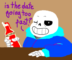 """Sans saying """"Is the date too fast?"""""""