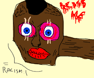 A Black Face Big Red Lips Racism Drawception
