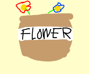flour......... but with......... flower