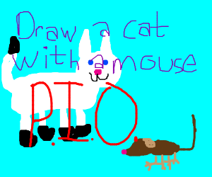 draw a cat with a mouse p.i.o.
